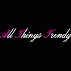 AllThingsTrendy.com