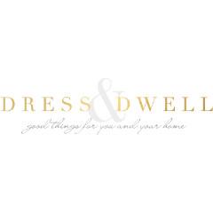 Dress & Dwell